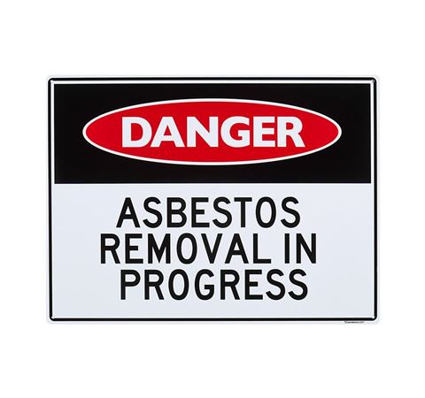 "Picture of Large Sign ""Asbestos Removal in Progress"""