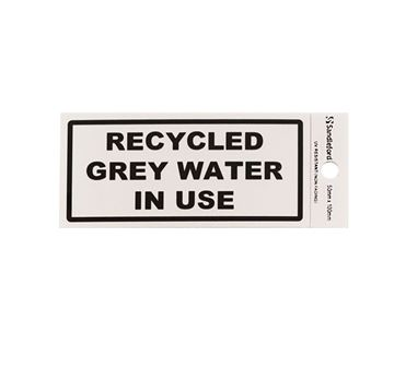 "Picture of 100 x 50 mm ""Recycled Grey Water in Use"""