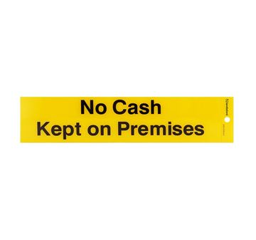 "Picture of 245 x 58 mm ""No Cash Kept on Premises"""