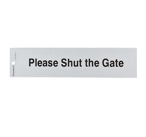 "Picture of 245 x 58 mm ""Please Shut The Gate"""